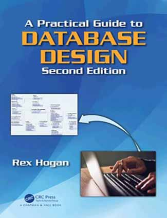 A Practical Guide to Database Design, 2nd Edition